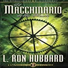 Il Macchinario Della Mente [The Machinery of the Mind] Audiobook by L. Ron Hubbard Narrated by  uncredited