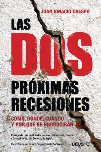 LAS DOS PROXIMAS RECESIONES