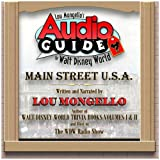 Lou Mongello&#8217;s &#8220;Audio Guide&#8221; To Main St. USA&#8230; A Review