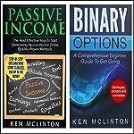 Passive Income: Passive Income, Binary Options Beginners | Ken McLinton