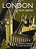 img - for London from Above by Adrian Warren (2004-05-01) book / textbook / text book