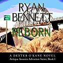 Antique Assassin: Reborn, Book 1 Audiobook by Ryan Bennett Narrated by Joshua Bennington