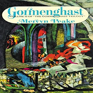 Gormenghast: Volume 2 of the Gormenghast Trilogy | [Mervyn Peake]