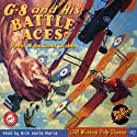 G-8 and His Battle Aces #33, June 1936 (       UNABRIDGED) by Robert J. Hogan, RadioArchives.com Narrated by Nick Santa Maria