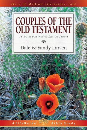 Couples of the Old Testament (Lifeguide Bible Studies) PDF