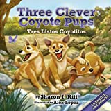 Three Clever Coyote Pups