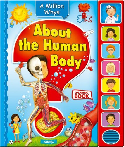 About the Human Body (Million Whys)