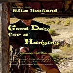 Good Day for a Hanging: The Western Serial Killer Series 2   Rita Hestand