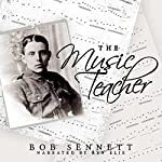 The Music Teacher | Bob Sennett