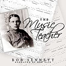 The Music Teacher (       UNABRIDGED) by Bob Sennett Narrated by Ben Elie