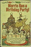Morris Has a Birthday Party (0316948543) by Wiseman, Bernard