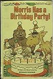 Morris Has a Birthday Party (0316948543) by Wiseman, Bernard