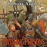 Mything Persons: Myth Adventures, Book 5 | Robert Asprin