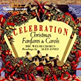 Celebration: Christmas Fanfares & Carols