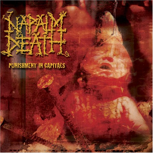 Napalm Death-Punishment In Capitals-Digipak-CD-FLAC-2003-SCORN Download