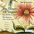 The Flower of all Virginity - Eton Choirbook, Vol 4