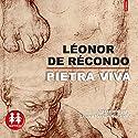 Pietra Viva | Livre audio Auteur(s) : Léonor de Récondo Narrateur(s) : Lazare Herson-Macarel