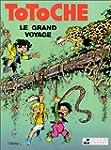 Totoche, tome 1 : Le Grand Voyage