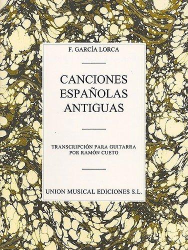 Federico Garcia Lorca Canciones Espanolas Antiguas Guitar