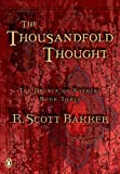 The Thousandfold Thought (The Prince of Nothing, Book 3)