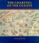 The Charting of the Oceans: Ten Centu...