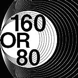 160OR80 [Explicit]
