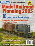 Model Railroad Planning 2005: Model Railroader Special Issue - 10 Great New Track Plans