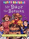 Mr. Buzz the Beeman (Happy Families) (0140312447) by Allan Ahlberg