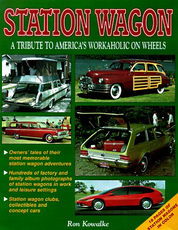 Station Wagon: A Tribute to America's Workaholic on Wheels