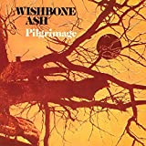 Pilgrimage - Cardboard Sleeve - High-Definition CD Deluxe Vinyl Replica + 1 Bonus Track - IMPORT by Wishbone Ash (2015-10-06?