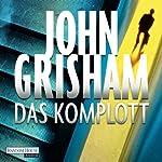 Das Komplott | John Grisham