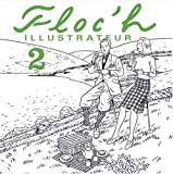 img - for Floc'h illustrateur 2 (French Edition) book / textbook / text book