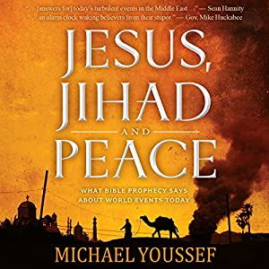 Jesus, Jihad and Peace Audiobook