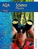 Pauline C Anning New AQA GCSE Physics Revision Guide (New Aqa Science Gcse)