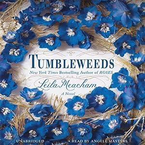 Tumbleweeds: A Novel | [Leila Meacham]