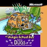 Magic School Bus Explores Bugs