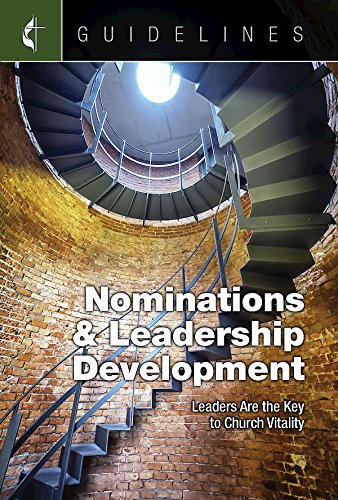 Guidelines for Leading Your Congregation 2017-2020 Nominations & Leadership Development: Leaders Are the Key to Church Vitality (Leadership Development Church compare prices)