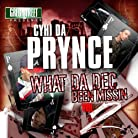 Cyhi Da Prynce - Greg Street Presents: What Da Dec Been Missin Vol. 2 mp3 download