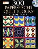 300 Paper-Pieced Quilt Blocks: (CD included)