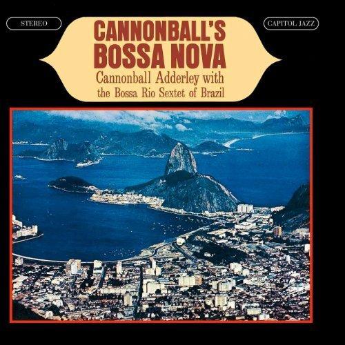 Cannonball Adderley - Blue Bossa Cool Cuts From The Tropics - Zortam Music