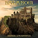 Balancer: Advent Mage Cycle, Book 4 Audiobook by Honor Raconteur Narrated by Mark McClain Wilson