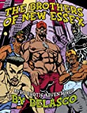 The Brothers of New Essex: Afro Erotic Adventures (1573441112) by Belasco