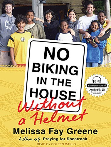 No Biking in the House Without a Helmet by Melissa Fay Greene (2011-04-26)