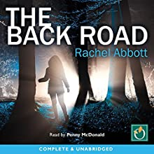 The Back Road (       UNABRIDGED) by Rachel Abbott Narrated by Penny McDonald