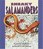 Sneaky Salamanders (Pull Ahead Books) (0822536129) by Dell'oro, Suzanne Paul