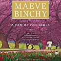 A Few of the Girls: Stories Audiobook by Maeve Binchy Narrated by Sile Bermingham, Jayne Entwistle, John Lee, Katharine McEwan