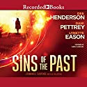Sins of the Past: A Romantic Suspense Novella Collection Audiobook by Dee Henderson, Dani Pettrey, Lynette Eason Narrated by Graham Winton, Christina Moore, Therese Plummer
