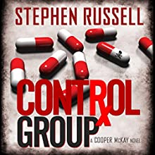 Control Group: A Cooper McKay Novel | Livre audio Auteur(s) : Stephen Russell Narrateur(s) : Stephen Russell