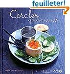 Cercles gourmands - Variations gourma...