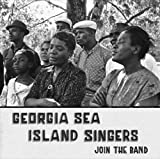 Georgia Sea Island Singers Join The Band [VINYL]